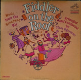 Music From The Broadway Hit - Fiddler On The Roof - Claus Ogerman