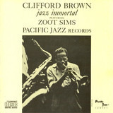 Jazz Immortal - Clifford Brown