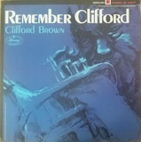 Remember Clifford - Clifford Brown