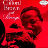 With Strings - Clifford Brown