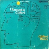 I Remember Clifford - Clifford Brown