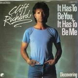 It Has To Be You, It Has To Be Me - Cliff Richard