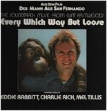 Every Which Way But Loose - Clint Eastwood, Eddie Rabbitt, Mel Tillies,..