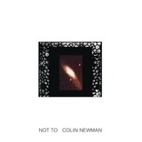 Not To - Colin Newman
