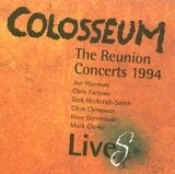 The Reunion Concerts 1994 Live - Colosseum