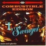 I Swinger - Combustible Edison