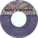 Thumpin' Music / Just To Be Close To You - Commodores