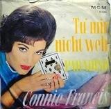 Tu' Mir Nicht Weh / Paradiso - Connie Francis