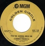You're Gonna Miss Me / Mama - Connie Francis