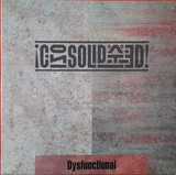 Dysfunctional - Consolidated