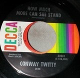 How Much More Can She Stand - Conway Twitty