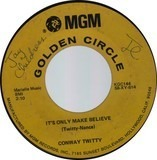 It's Only Make Believe / Lonely Blue Boy - Conway Twitty