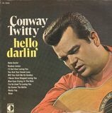 Hello Darlin' - Conway Twitty