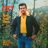 Now and Then - Conway Twitty