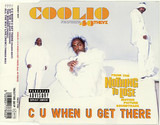 C U When U Get There - Coolio Featuring 40 Thevz