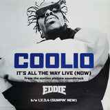 It's All The Way Live (Now) (From The Motion Picture Soundtrack Eddie) - Coolio