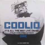 It's All The Way Live (Now) - Coolio