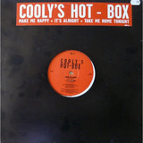 Make Me Happy / It's Alright / Take Me Home Tonight - Cooly's Hot Box