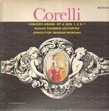 Concerti Grossi, Op.6, Nos. 1, 3, 6, 7 (Bohdan Warchal) - Corelli