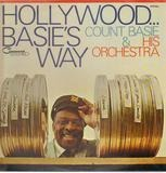 Hollywood...Basie's Way - Count Basie And His Orchestra, Count Basie Orchestra