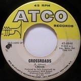 Crossroads / Passing The Time - Cream