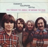 Run Through The Jungle / Up Around The Bend - Creedence Clearwater Revival