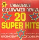 20 Super Hits Vol. II - Creedence Clearwater Revival