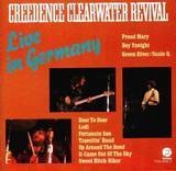 Live In Germany - Creedence Clearwater Revival