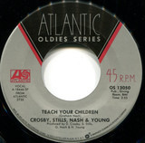 Teach Your Children / Woodstock - Crosby, Stills, Nash & Young