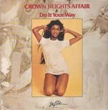 Do It Your Way - Crown Heights Affair