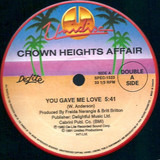 You Gave Me Love / Galaxy Of Love - Crown Heights Affair