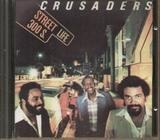Street Life - The Crusaders