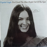 I've Cried The Blue Right Out Of My Eyes - Crystal Gayle