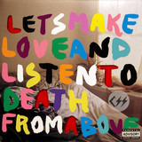 Let's Make Love And Listen To Death From Above - CSS