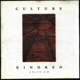 Split CD - Culture / Kindred