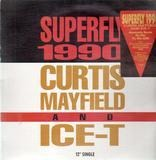 Superfly 1990 - Curtis Mayfield & Ice-T