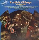 Curtis In Chicago - Recorded Live - Curtis Mayfield