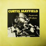 I Mo Git U Sucka - Curtis Mayfield
