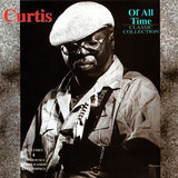Of All Time / Classic Collection - Curtis Mayfield
