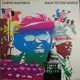 Back to the World - Curtis Mayfield