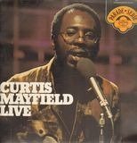 Curtis Mayfield Live - Curtis Mayfield