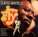 Super Fly (The Original Motion Picture Soundtrack) - Curtis Mayfield