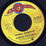 Sweet Exorcist - Curtis Mayfield