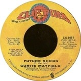 Future Shock / The Other Side Of Town - Curtis Mayfield