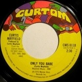 Love To The People / Only You Babe - Curtis Mayfield