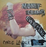 Money Changes Everything - Cyndi Lauper