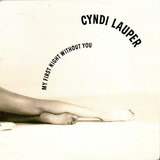 My First Night Without You - Cyndi Lauper