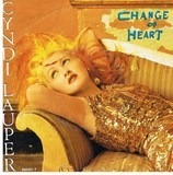 Change Of Heart - Cyndi Lauper