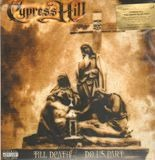 Till Death Do Us Part - Cypress Hill