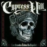 Los Grandes Éxitos En Español - Cypress Hill